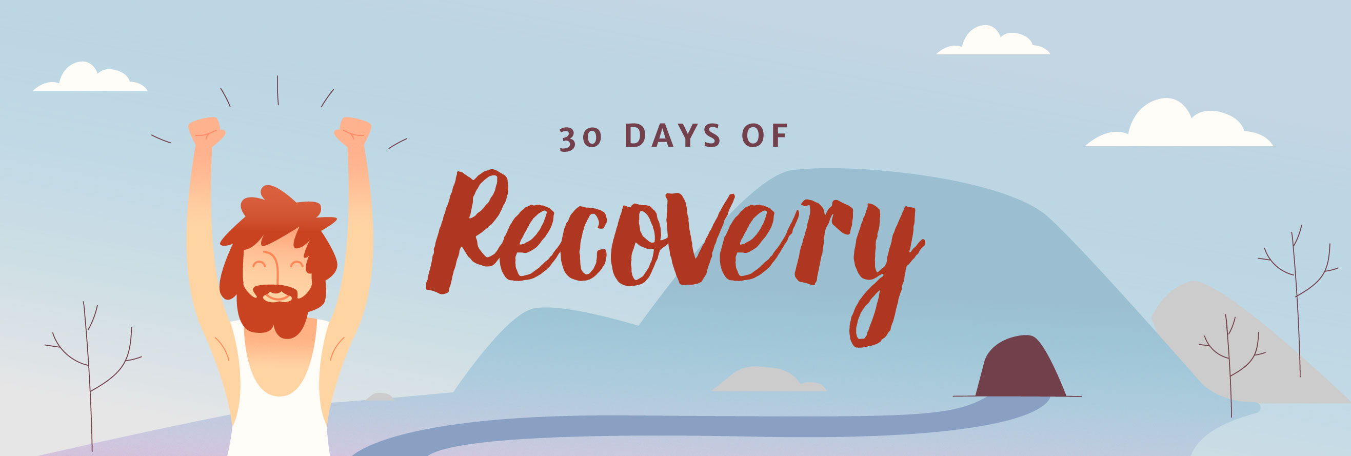 30 Days of Recovery