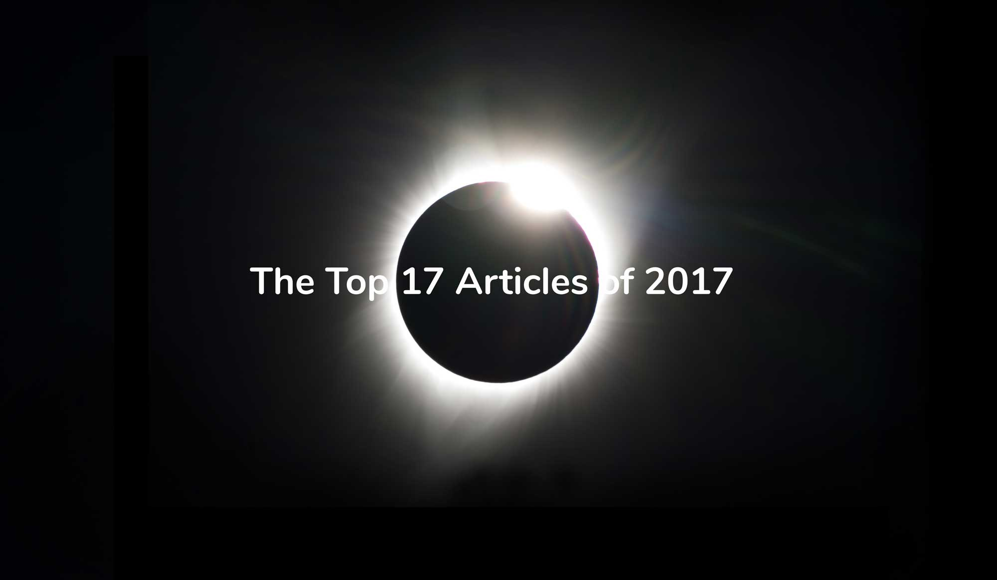 Our 17 Most Popular Posts of 2017