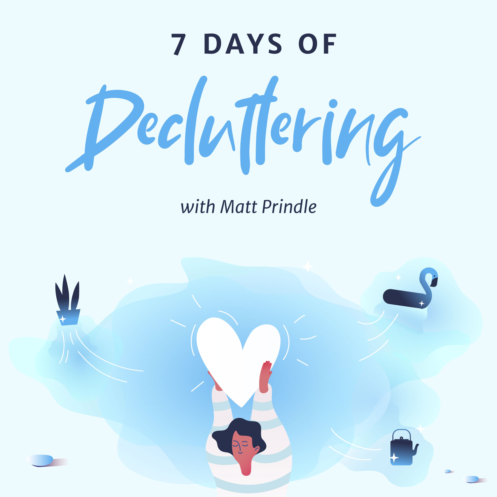 7 Days of Decluttering