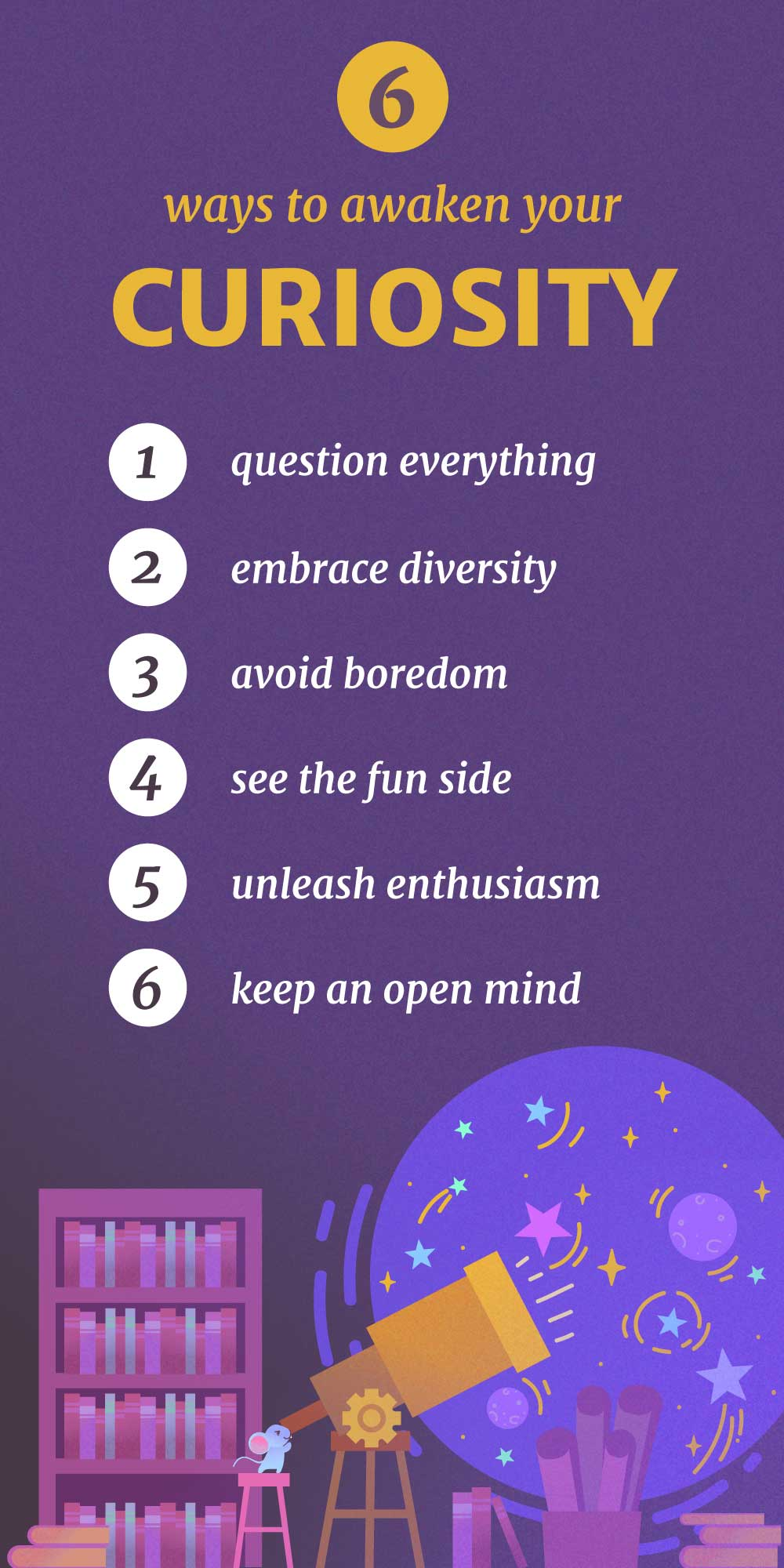 6 Ways to Awaken Your Curiosity