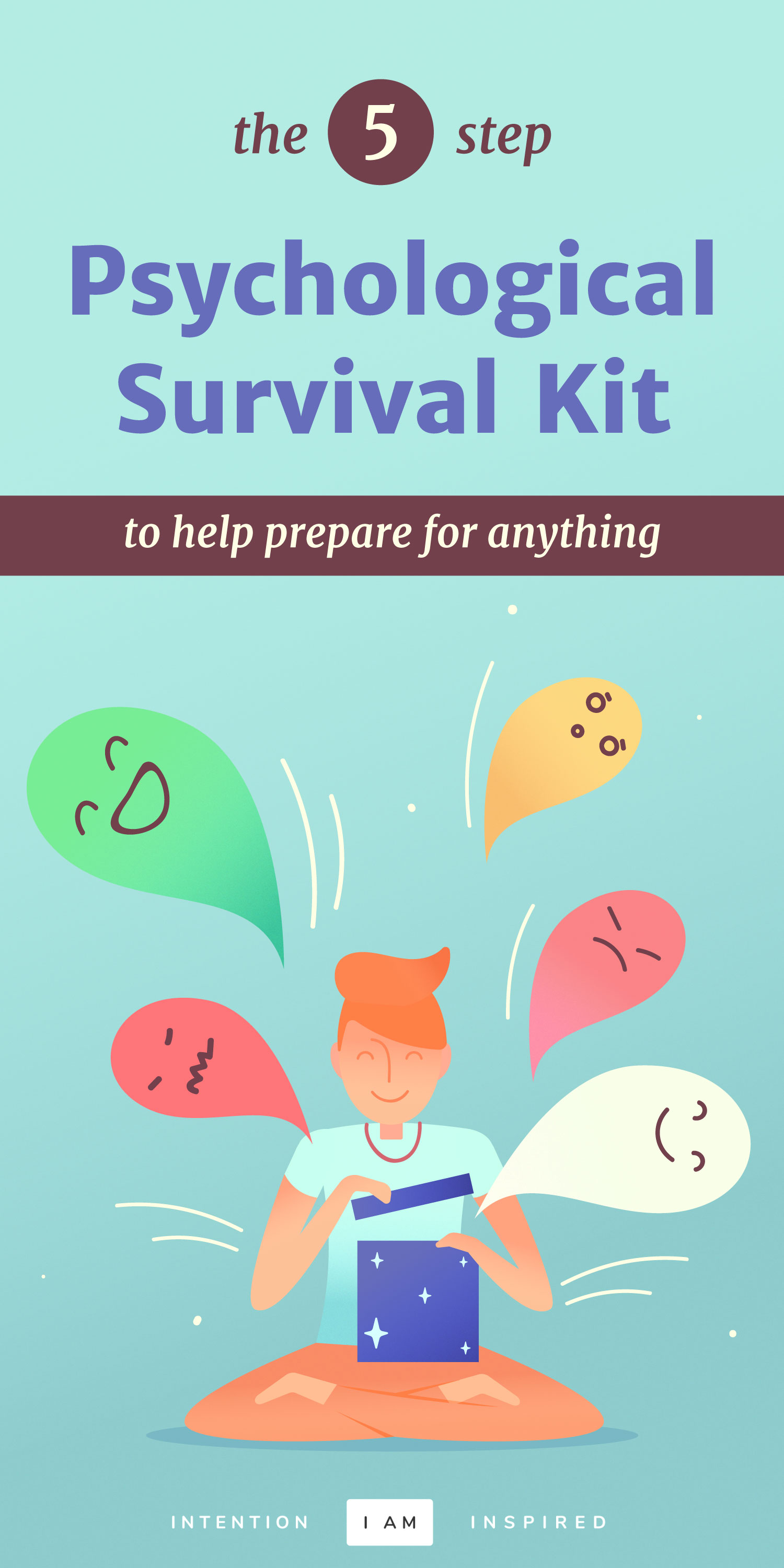 The 5-Step Psychological Survival Kit